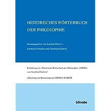 Historisches Wörterbuch der Philosophie Gesamtwerk Bd. 1-13 / Historisches Wörterbuch der Philosophie. Volltext-CD-ROM des Gesamtwerks: CD-ROM und ... Gabriel und einer Anleitung zur Benutzung.