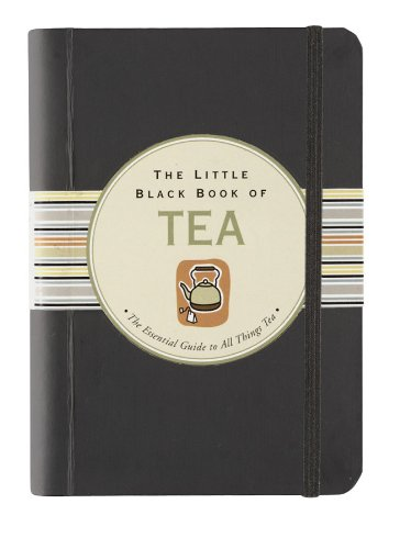 The Little Black Book of Tea by Mike Heneberry