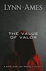 The Value of Valor by Lynn Ames (2010-03-29)