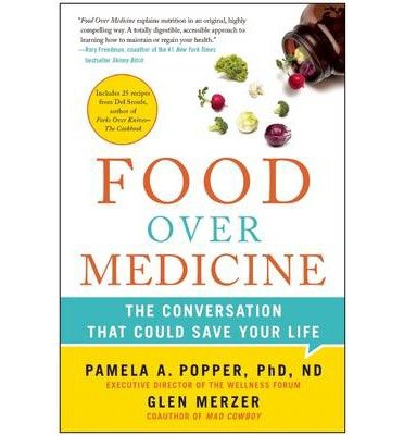 food-over-medicine-the-conversation-that-could-save-your-life-author-pamela-a-popper-published-on-ju