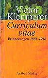 Curriculum vitae: Erinnerungen 1881-1918 - Victor Klemperer
