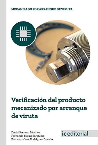 Verificación del producto mecanizado por arranque de viruta