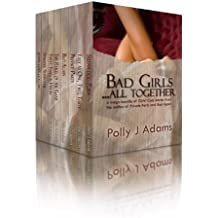 Bad Girls ... All Together: a mega-bundle of adult stories from the Girls' Club