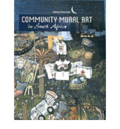 Community Mural Art in South Africa (Hardback) - Common