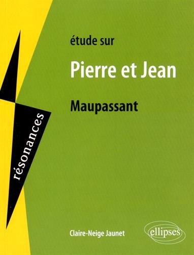 Étude Sur Maupassant Pierre et Jean