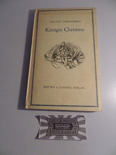 Königin Christine : Schauspiel in vier Akten.