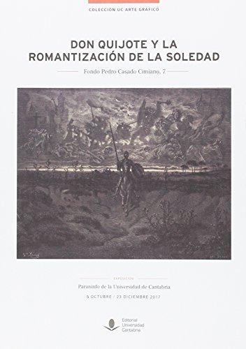 Don Quijote y la romantización de la soledad (Florilogio)