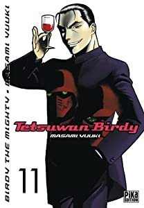 Tetsuwan Birdy Edition simple Tome 11