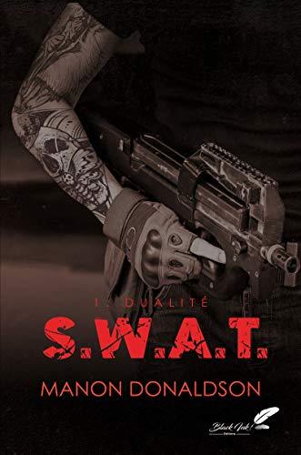 S.W.A.T. tome 1 : Dualité par  Black Ink Editions