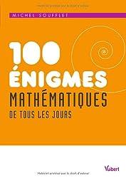 100 énigmes mathématiques de tous les jours