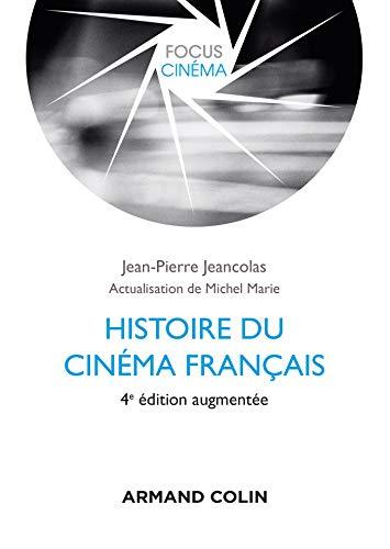 Histoire du cinéma français - 4e éd. par  Jean-Pierre Jeancolas, Michel Marie