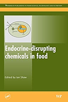 Endocrine-disrupting Chemicals In Food (woodhead Publishing Series In Food Science, Technology And Nutrition) por I Shaw epub