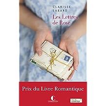 Les lettres de roses: Prix du Livre Romantique (GRANDS ROMANS) (French Edition)
