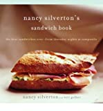Nancy Silverton's Sandwich Book: The Best Sandwiches Ever--From Thursday Nights at Campanile (Paperback) - Common