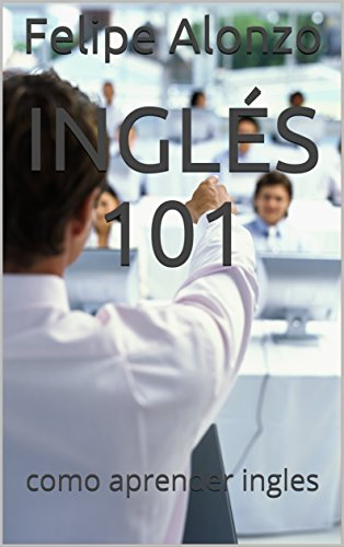 Inglés 101: como aprender ingles