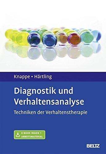 Diagnostik und Verhaltensanalyse: Techniken der Verhaltenstherapie. Mit E-Book inside und Arbeitsmaterial