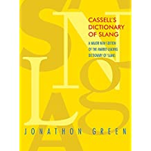 Cassell's Dictionary of Slang 2nd edition