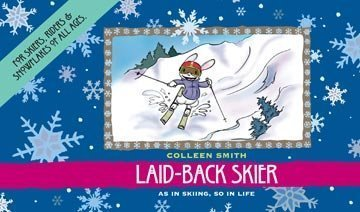 Laid-Back Skier por Colleen Smith