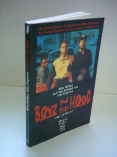 Mike Phillips: Boyz N the Hood - Jungs im Viertel - Nach dem Drehbuch von John Singleton