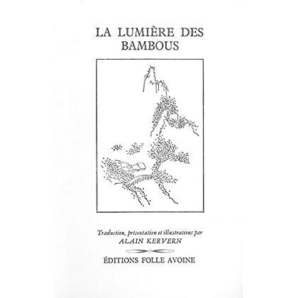 La Lumière des bambous: 60 haïkus de Basho et de son école