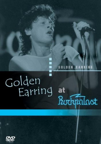 Golden Earring - At Rockpalast