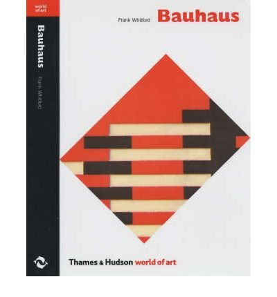 [(Bauhaus)] [ By (author) Frank Whitford ] [May, 1984]
