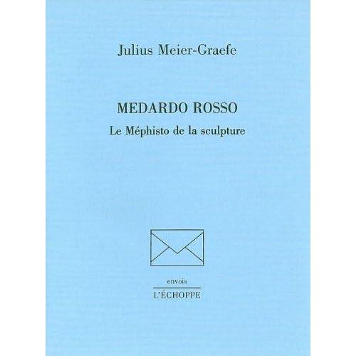 Medardo Rosso le Mephisto de la Sculpture