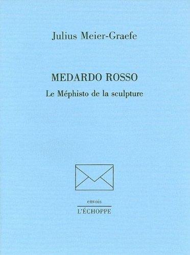 Medardo Rosso, le Méphisto de la sculpture