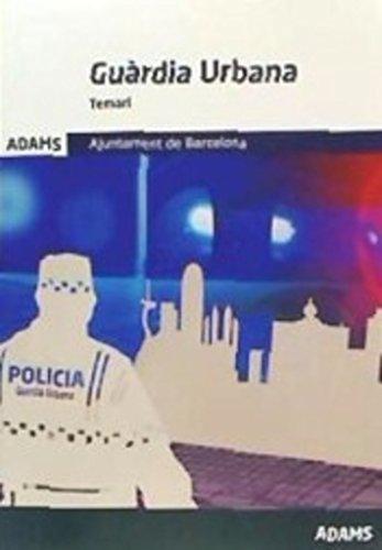 Temari Guardia Urbana Ajuntament de Barcelona