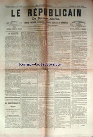 REPUBLICAIN DE SEINE ET MARNE (LE) [No 1439] du 31/07/1885 - LES RECIDIVISTES - CONCOURS DE TIR - LE CHOLERA EN ESPAGNE - LA MORT DU MAHDI - AU TONKIN - EN TUNISIE - LES ENFANTS MORALEMENT ABANDONNES - LE ROI DES MENDIANTS PAR A. MATHEY. par Collectif