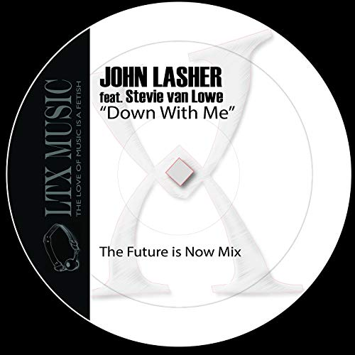 Down with Me (feat. Stevie Van Lowe) [The Future Is Now Mix]
