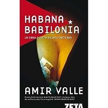 HABANA BABILONIA: LA CARA OCULTA DE LAS JINETERAS (BEST SELLER ZETA BOLSILLO)
