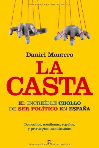 Casta, la (Actualidad (esfera)) por Daniel Montero Bejerano