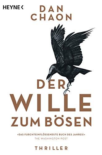 Buchseite und Rezensionen zu 'Der Wille zum Bösen: Roman' von Dan Chaon