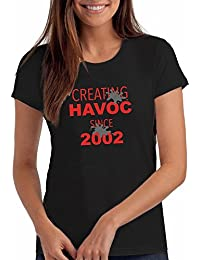 "Girls Creating Havoc Since 2002"" 16th Birthday T Shirt Gift"