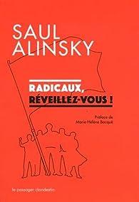 Radicaux, réveillez-vous ! par Saul Alinsky