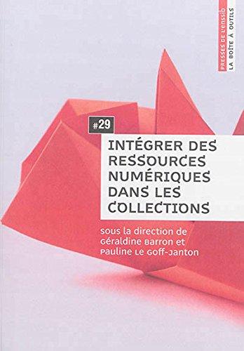 Integrer des Ressources Numériques Dans les Collections