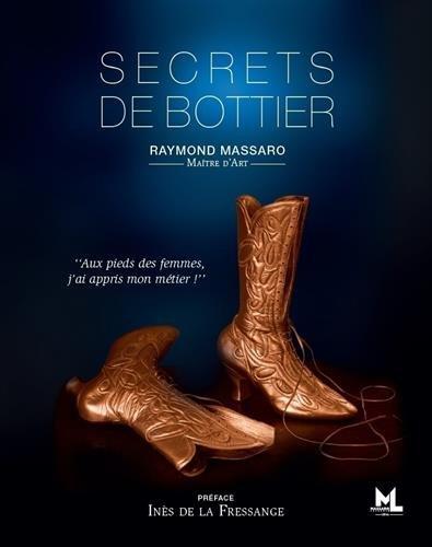 Secrets de bottier par Raymond Massaro