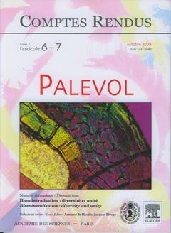 Comptes Rendus Académie des Sciences, Palevol, Tome 3, Fasc 6-7, Oct 2004 : Biomineralisation : Dive