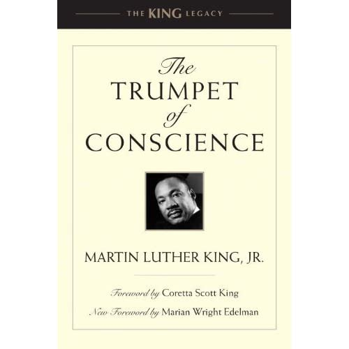 The Trumpet of Conscience (King Legacy) (King Legacy (Paperback)) by Martin Luther, Jr King (2011-11-01)