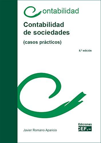 CONTABILIDAD DE SOCIEDADES (CASOS PRÁCTICOS)