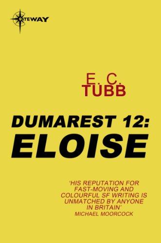 Eloise: The Dumarest Saga Book 12 (English Edition)