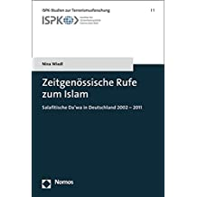 Zeitgenossische Rufe Zum Islam (Ispk-Studien Zur Terrorismusforschung)