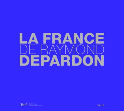 "<a href=""/node/139834"">La France de Raymond Depardon</a>"