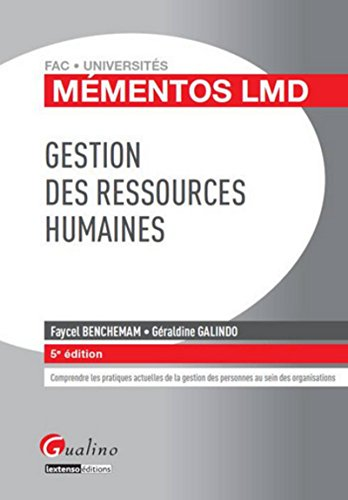 Gestion des ressources humaines 2015-2016, 5ème Ed. par Faycel Benchemam, Geraldine Galindo