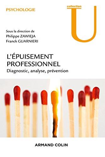 L'Epuisement professionnel - Diagnostic, analyse, prévention par Philippe Zawieja