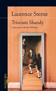 La vida y las opiniones del caballero Tristram Shandy par Laurence Sterne