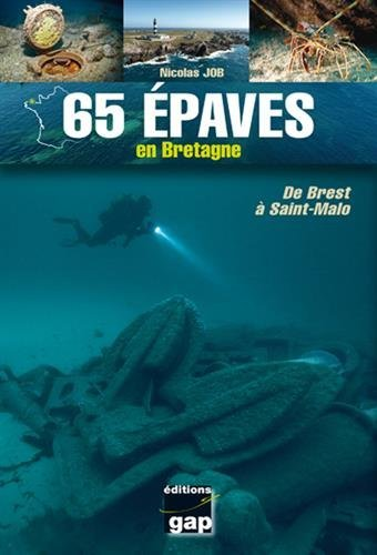 65 épaves en Bretagne par Nicolas Job
