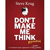 By Steve Krug ( Author ) [ Don't Make Me Think, Revisited: A Common Sense Approach to Web Usability Voices That Matter By Jan-2014 Paperback