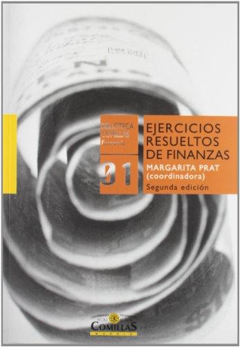 Ejercicios resueltos de finanzas (Biblioteca Comillas,  Economía)